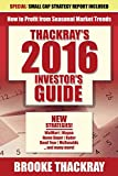 Thackray's 2016 Investor's Guide: How to Profit from Seasonal Market Trends