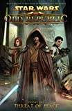 Threat of Peace (Star Wars: The Old Republic (Quality Paper)) Sanchez