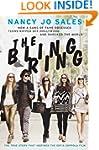 The Bling Ring: How a Gang of Fame-Ob...