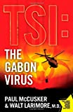 The Gabon Virus: A Novel (TSI) (1416569715) by McCusker, Paul