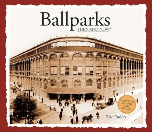 Ballparks Then and Now (Then & Now Thunder Bay) PDF