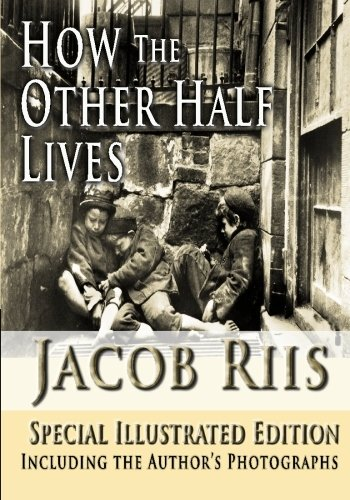 How the other half lives essay
