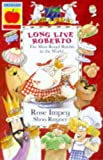 Long Live Roberto: The Most Royal Rabbit in the World (Animal Crackers) (1860396283) by Impey, Rose