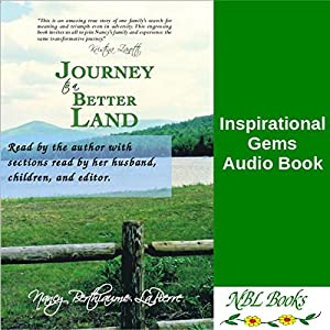 Journey to a Better Land | [Nancy Berthiaume LaPierre]