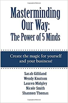 Masterminding Our Way: The Power Of 5 Minds