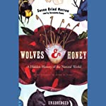 Wolves and Honey | Susan Brind Morrow