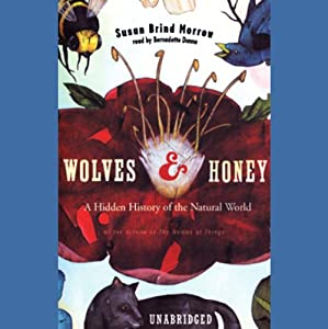 Wolves and Honey | [Susan Brind Morrow]