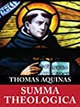 Summa Theologica (Complete & Unabridg...