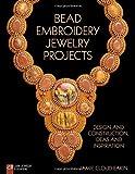 Bead Embroidery Jewelry Projects (Lark Jewelry & Beading)