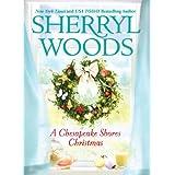 A Chesapeake Shores Christmas ~ Sherryl Woods