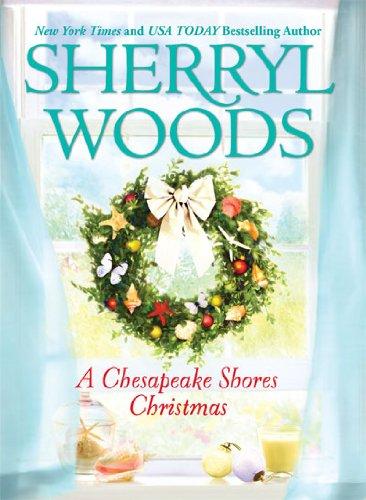 A Chesapeake Shores Christmas, Sherryl Woods