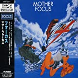 Mother Focus by Focus (2002-11-21)
