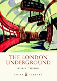 The London Underground (Shire Library)