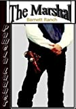 img - for The Marshal (Barnett Ranch Book 3) book / textbook / text book