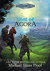 Whill Of Agora: Book 1 by Michael Ploof ebook deal
