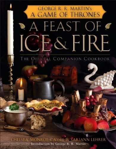 feast ice fire official game thrones companion cookbook