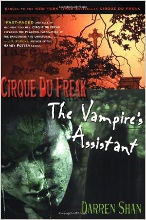 The Vampire's Assistant (Cirque du Freak, Book 2)