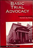 Basic Trial Advocacy (0316591327) by Peter L. Murray