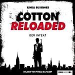 Der Infekt (Cotton Reloaded 5) | Linda Budinger