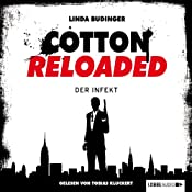 Der Infekt (Cotton Reloaded 5) | Linda Budinger