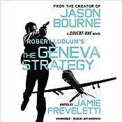 Robert Ludlum's The Geneva Strategy | Jamie Freveletti