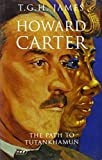 Howard Carter: The Path to Tutankhamun (Tauris Parke Paperbacks)