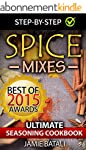 Spice Mixes: The Ultimate Seasoning C...