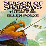 img - for Season of Shadows: Volume One of The Summerlands book / textbook / text book