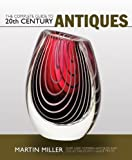 The Complete Guide to 20th Century Antiques