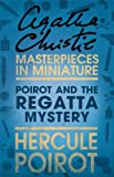 Poirot and the Regatta Mystery: An Agatha Christie Short Story