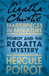 Poirot and the Regatta Mystery: A Her...