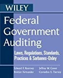 img - for Federal Government Auditing: Laws, Regulations, Standards, Practices, & Sarbanes-Oxley book / textbook / text book
