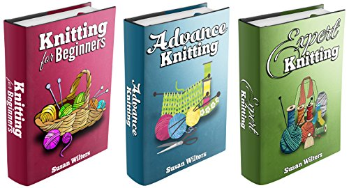 Knitting: Box Set: The Complete Comprehensive Guide on Knitting