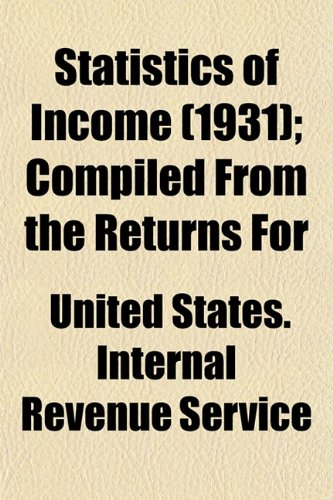 Statistics of Income (1931); Compiled From the Returns For