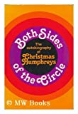 Both Sides of the Circle: Autobiography (0049210238) by Humphreys, Christmas