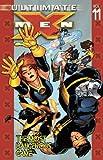 Ultimate X-Men Vol. 11: The Most Dangerous Game