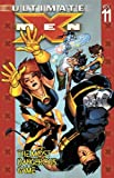 Ultimate X-Men Vol. 11: The Most Dangerous Game (0785116591) by Vaughan, Brian K.