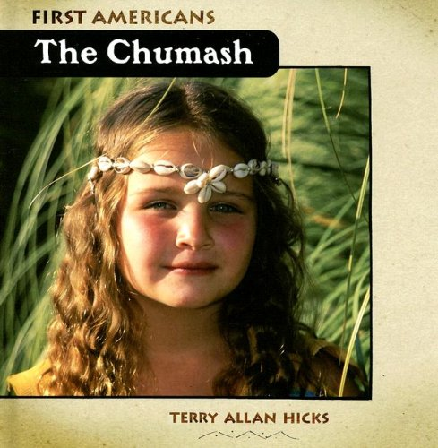 The Chumash (First Americans)