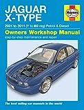 Jaguar X-Type 2.0 2.5 3.0 V6 SE Sport Classic & 2.0D 2.2D 2001-2011 Haynes Manual