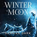 Winter Moon: Seven Series, Book 7.5 Audiobook by Dannika Dark Narrated by Nicole Poole