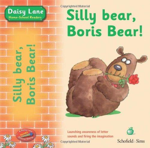 Silly Bear, Boris Bear! (Daisy Lane Pre-school)