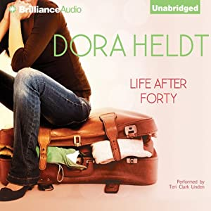 Life After Forty | [Dora Heldt]