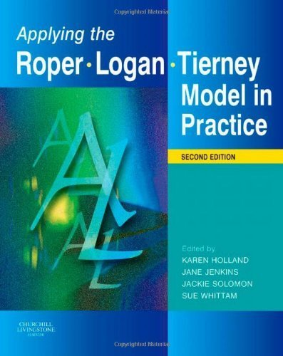 Applying the Roper-Logan-Tierney Model in Practice, 2e