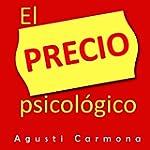 El precio psicologico: como establece...