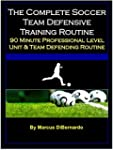 The Complete Soccer Team Defensive Tr...