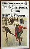 Frank Merriwell's Chums (The Frank Merriwell Ser. 2)
