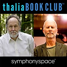 Thalia Book Club: John Luther Adams and Barry Lopez Discours Auteur(s) : Barry Lopez Narrateur(s) : John Luther Adams