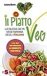 Il piatto Veg: La nuova dieta vegetar...
