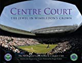 Centre Court: The Jewel in Wimbledons Crown