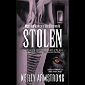 Stolen: Women of the Otherworld, Book 2 | [Kelley Armstrong]